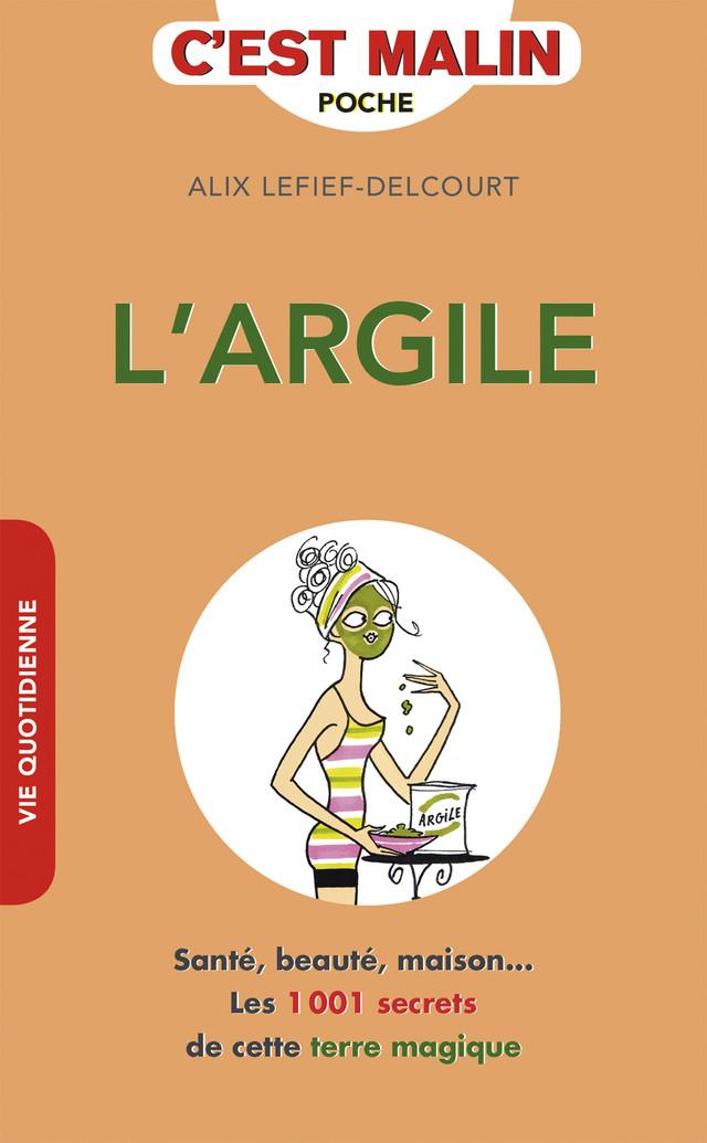 L'argile, c'est malin - Alix Lefief-Delcourt - Éditions Leduc