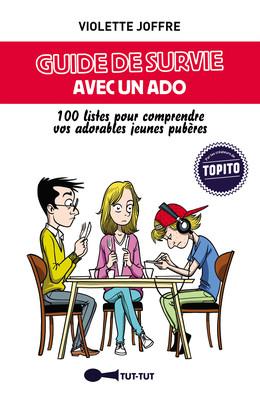 Guide de survie avec un ado - Violette Joffre - Éditions Leduc Humour