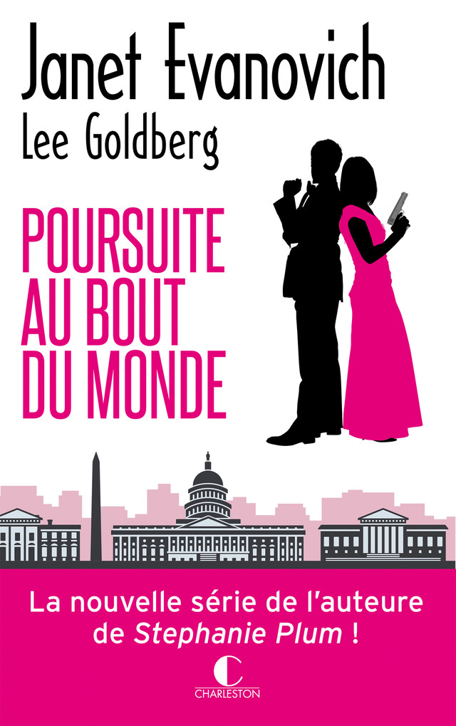 Poursuite au bout du monde - Janet Evanovich, Lee Goldberg - Éditions Charleston