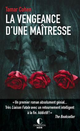 La vengeance d'une maîtresse - Tamar Cohen - Éditions Charleston