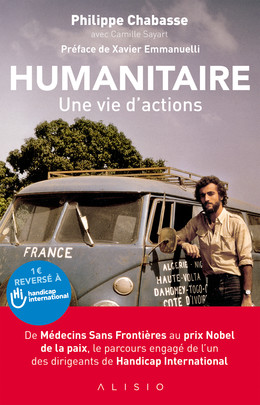 Humanitaire, une vie d'actions - Philippe Chabasse - Éditions Alisio