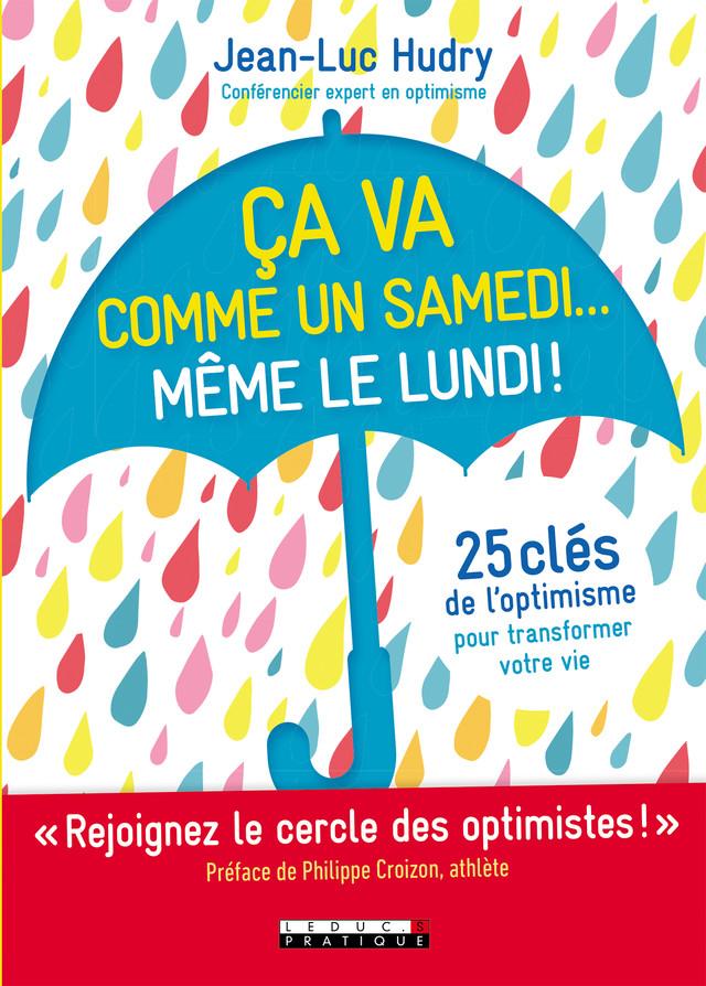 Ça va comme un samedi... Même le lundi ! - Jean-Luc Hudry - Éditions Leduc