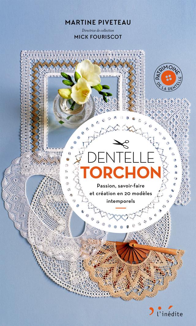 Dentelle torchon - Martine Piveteau - Éditions L'Inédite