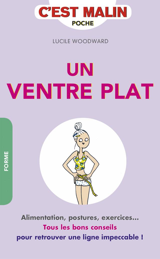 Un ventre plat, c'est malin - Lucile Woodward - Éditions Leduc