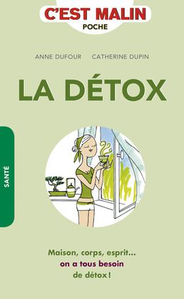 La détox, c'est malin - Catherine Dupin, Anne Dufour - Éditions Leduc