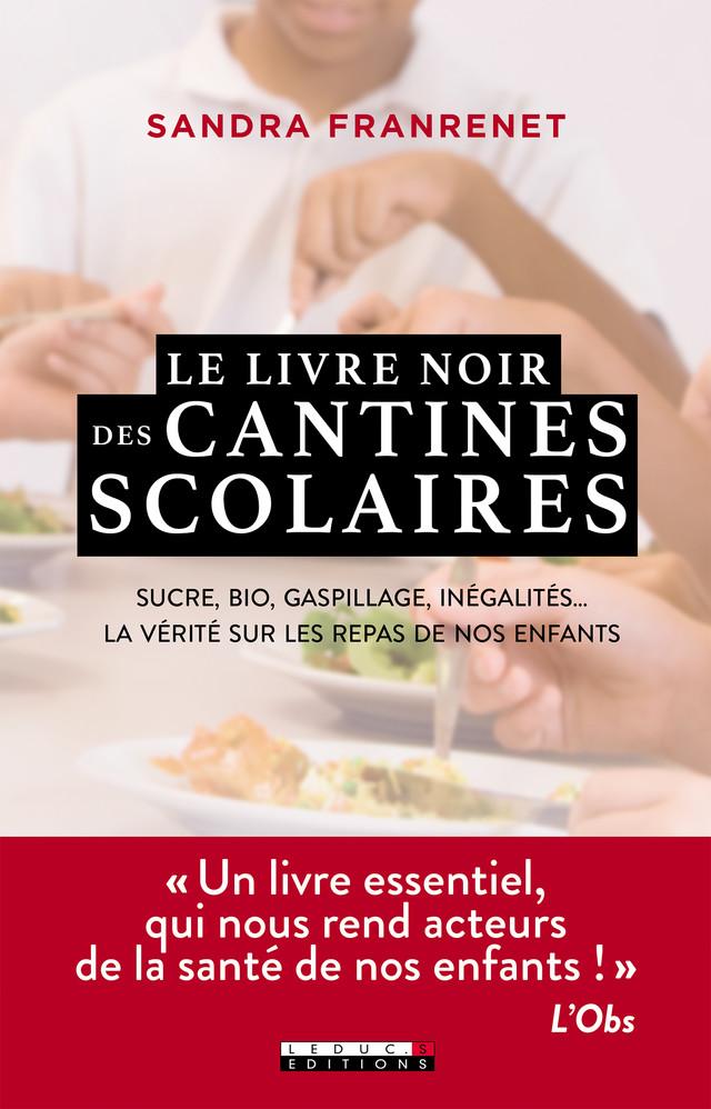 Le livre noir des cantines scolaires - Sandra Franrenet - Éditions Leduc Pratique