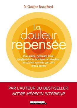La douleur repensée - Gaétan Brouillard - Éditions Leduc