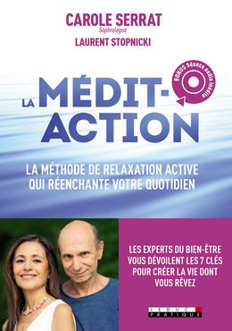 La nouvelle médit-action - Carole Serrat, Laurent Stopnicki - Éditions Leduc Pratique