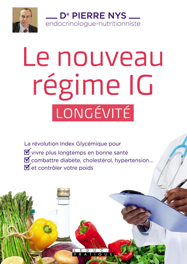 Le nouveau régime IG longévité - Dr Pierre Nys - Éditions Leduc