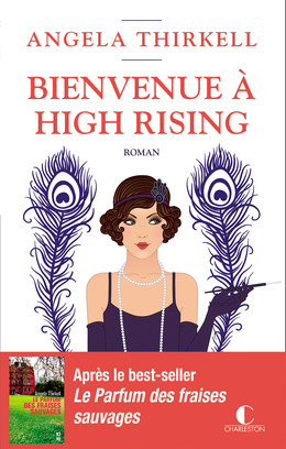 Bienvenue à High Rising - Angela Thirkell - Éditions Charleston