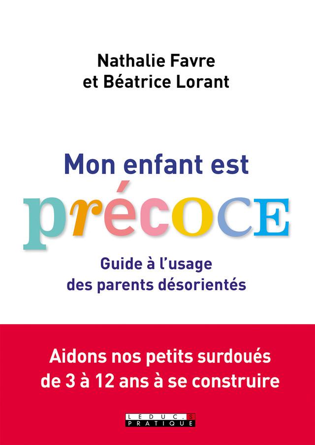 Précoce ! - Béatrice Lorant, Nathalie Favre - Éditions Leduc