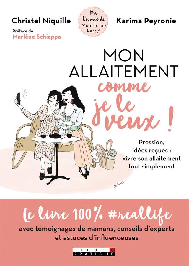 Mon allaitement comme je le veux ! - Karima Peyronie, Christel Niquille - Éditions Leduc