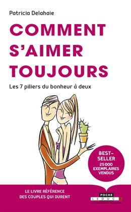 Comment s'aimer toujours - Patricia Delahaie - Éditions Leduc