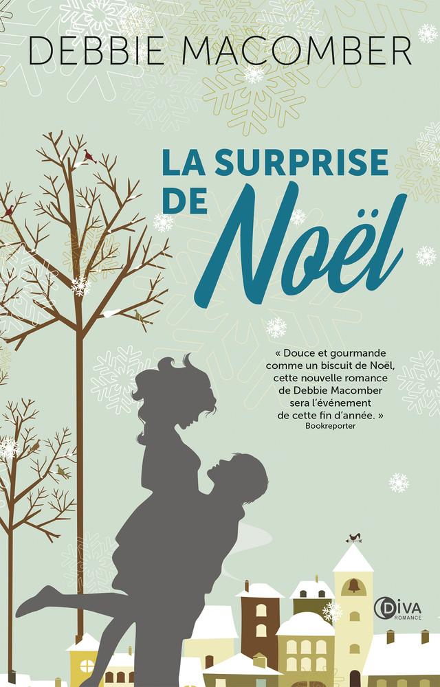 La surprise de Noël - Debbie Macomber - Éditions Diva Romance