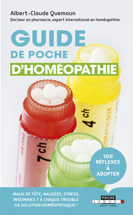 Guide de poche d'homéopathie - Albert-Claude Quemoun - Éditions Leduc Pratique