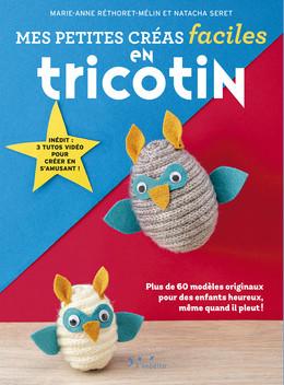Tricotin - Petites créas faciles - Natacha Seret, Marie-Anne Rhétoret-Mélin - Éditions L'Inédite