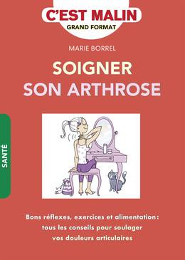 Soigner son arthrose, c'est malin - Marie Borrel - Éditions Leduc