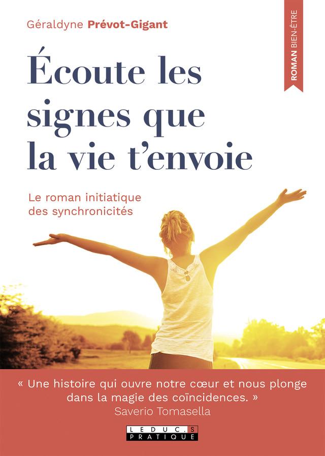 Écoute les signes que la vie t'envoie - Géraldyne Prévot-Gigant - Éditions Leduc