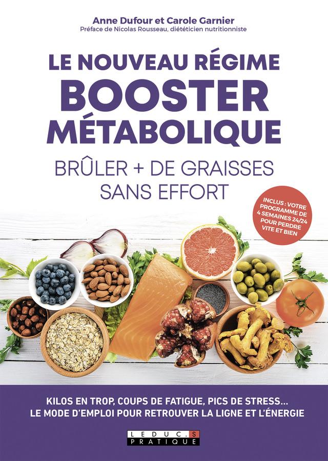 Le nouveau régime métabolique - Anne Dufour, Carole Garnier - Éditions Leduc Pratique