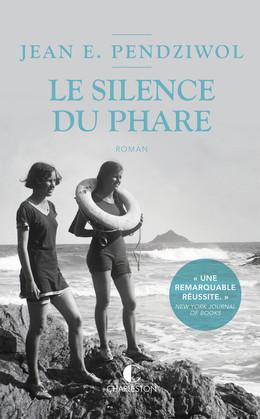 Le silence du phare - Jean E. Pendziwol - Éditions Charleston
