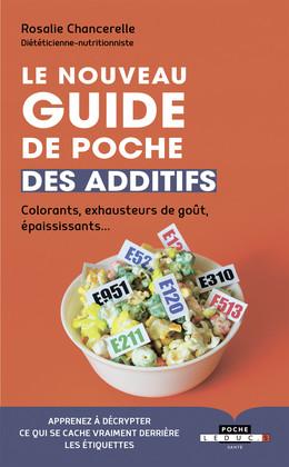 Le nouveau guide de poche des additifs - Rosalie Chancerelle - Éditions Leduc Pratique