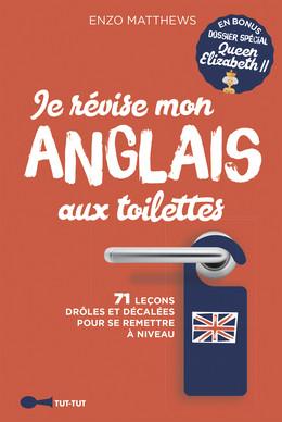 Je révise mon anglais aux toilettes best of - Enzo Matthews - Éditions Leduc Humour