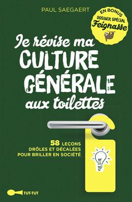 Je révise ma culture générale aux toilettes best of - Paul Saegaert - Éditions Leduc Humour
