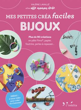 Petites créa faciles bijoux - Valérie Lavallé - Éditions L'Inédite