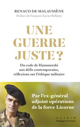Une guerre juste ? - Renaud de Malaussène - Éditions Alisio