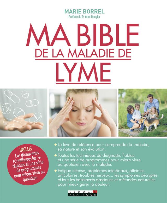 Ma bible de la maladie de Lyme - Yann Rougier, Marie Borrel - Éditions Leduc Pratique