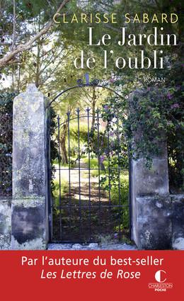 Le jardin de l'oubli - Clarisse Sabard - Éditions Charleston