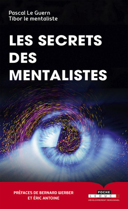 Tous les secrets des mentalistes - Pascal Le Guern, Tibor le mentaliste - Éditions Leduc