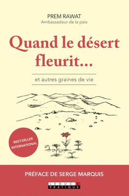 Des fleurs dans le désert... Et autres graines de vie - Prem Rawat - Éditions Leduc