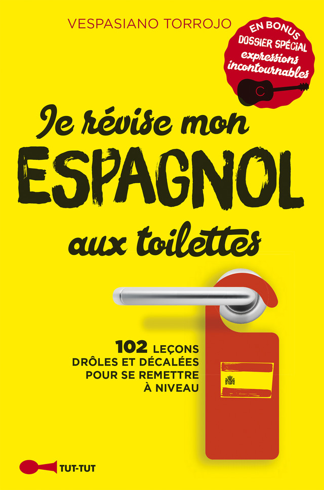 Je révise mon espagnol aux toilettes - Vespasiano Torrojo - Éditions Leduc Humour