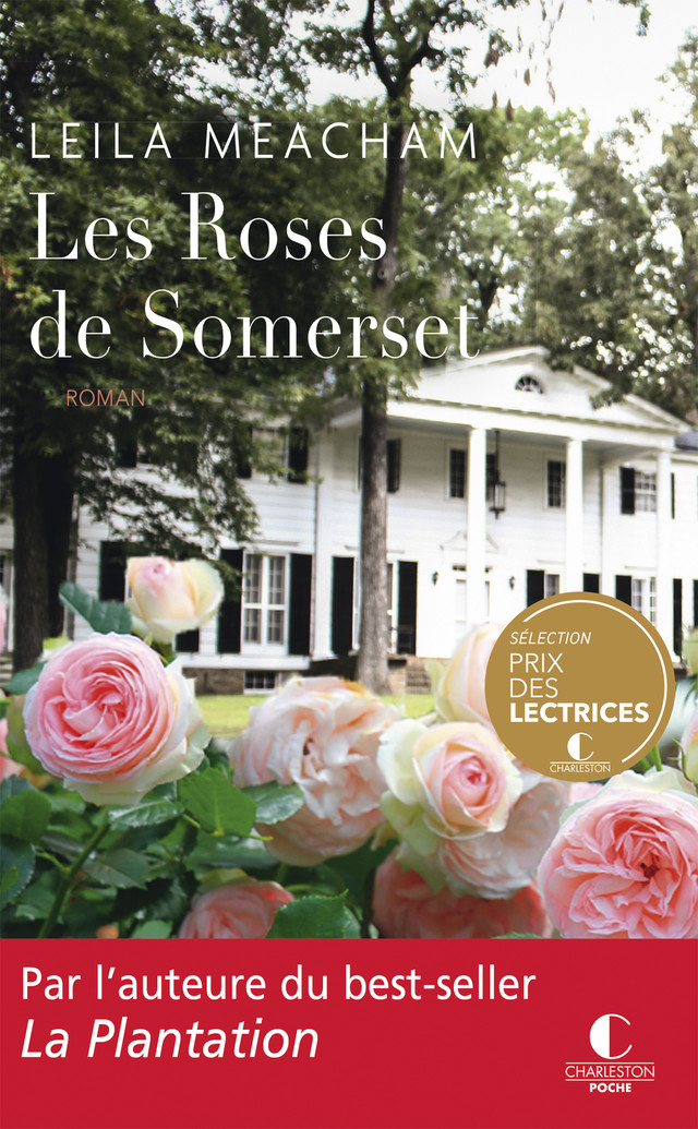 Les Roses de Somerset - Leila Meacham - Éditions Charleston