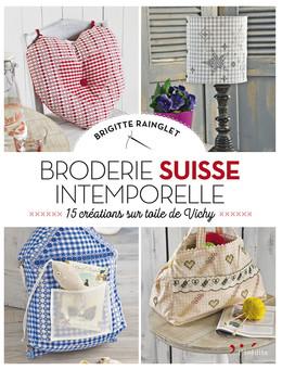 Broderie suisse - Brigitte Rainglet - Éditions L'Inédite