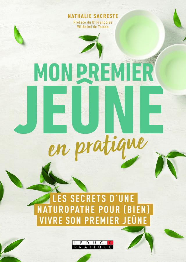 Mon premier jeûne en pratique - Nathalie Sacreste - Leduc.s Pratique