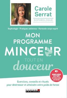 Mon programme sophro spécial minceur - Carole Serrat, Laurent Stopnicki - Éditions Leduc Pratique