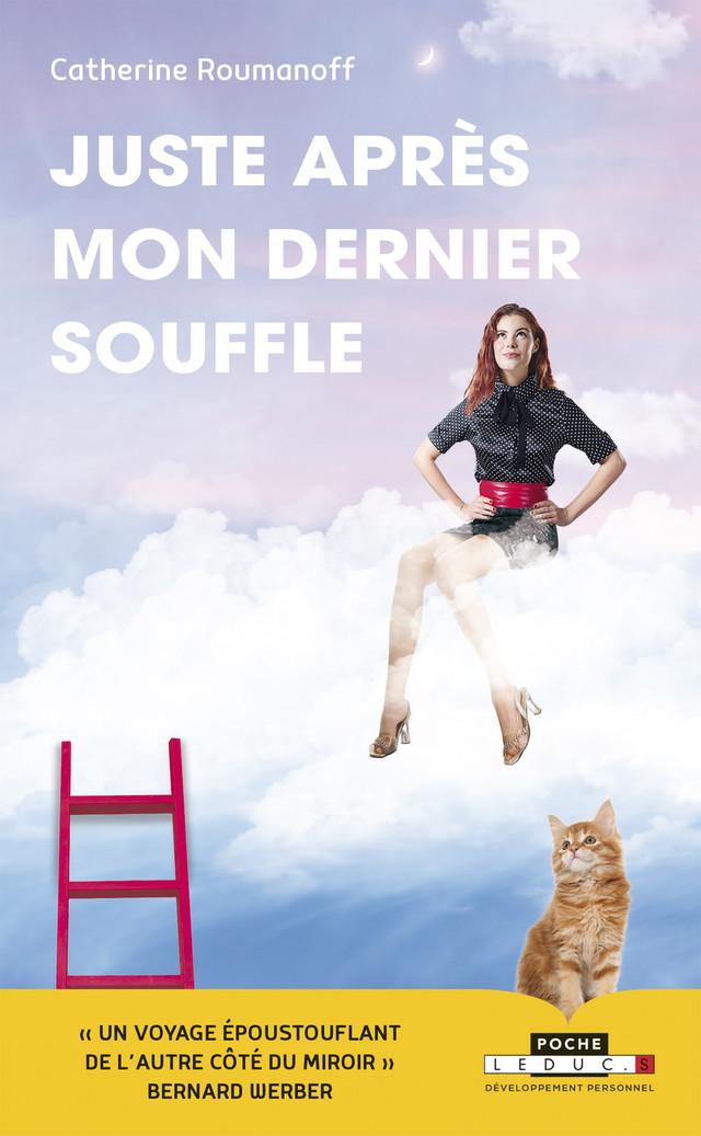 Juste après mon dernier souffle - Catherine Roumanoff - Éditions Leduc
