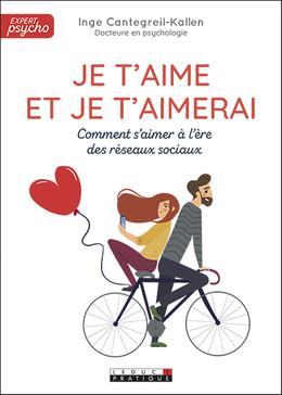 Je t'aime et je t'aimerai - Inge Cantegreil-Kallen - Éditions Leduc Pratique