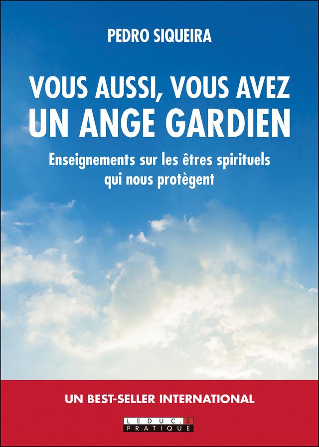 Tout le monde a un ange gardien - Pedro Siqueira - Éditions Leduc Pratique