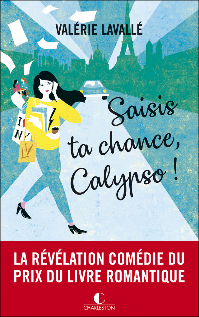 Saisis ta chance, Calypso ! - Valérie Lavallé - Éditions Charleston