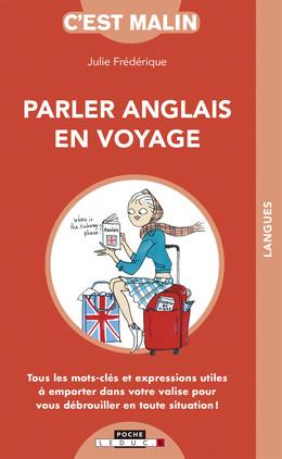 Parler anglais en voyage, c'est malin - Julie Frédérique - Éditions Leduc