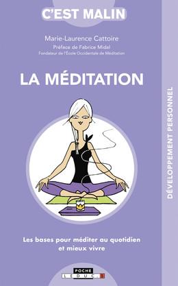 La méditation, c'est malin - Marie-Laurence Cattoire - Éditions Leduc Pratique