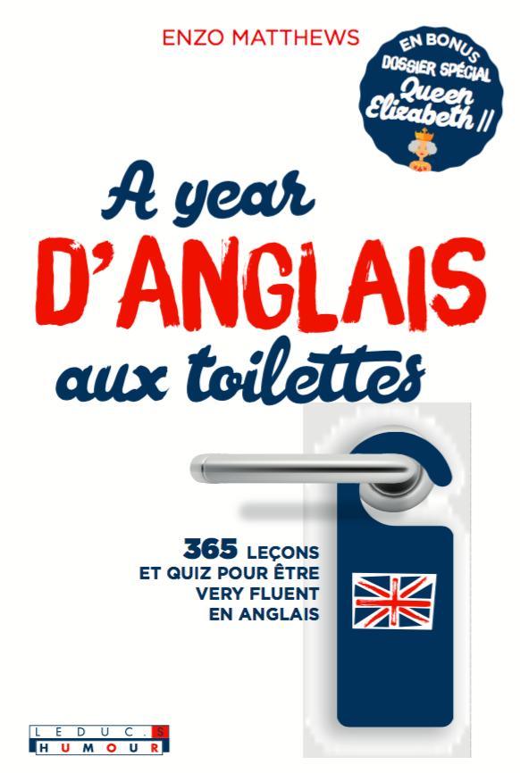 A Year D Anglais Aux Toilettes Enzo Matthews Ean13