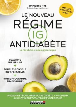 Le nouveau régime IG antidiabète - Dr Pierre Nys - Éditions Leduc Pratique