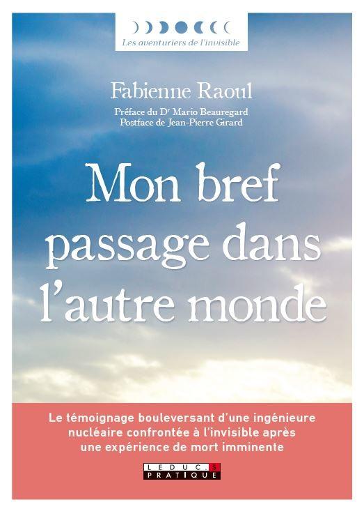 Mon bref passage dans l'autre monde - Fabienne Raoul - Éditions Leduc