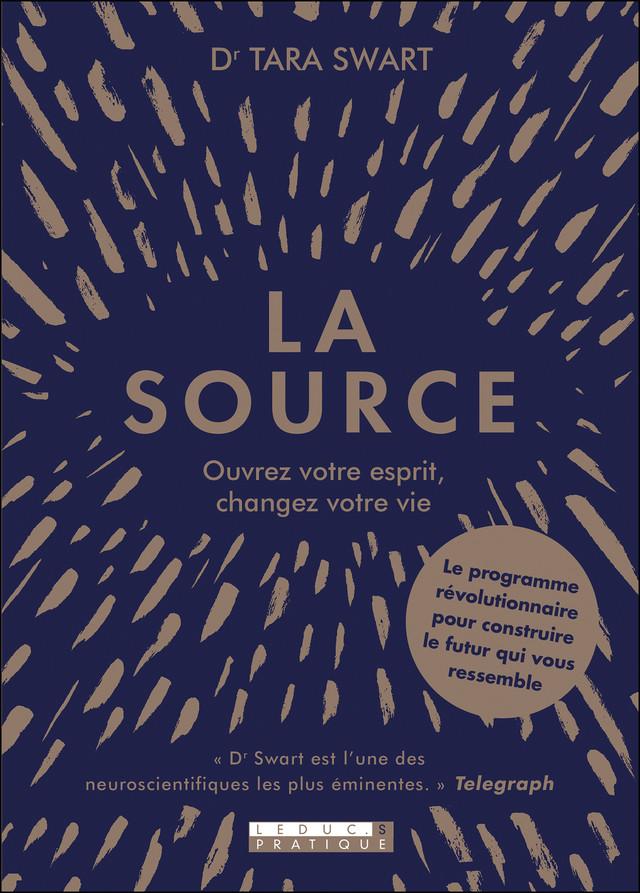 La source - Tara  Swart - Éditions Leduc