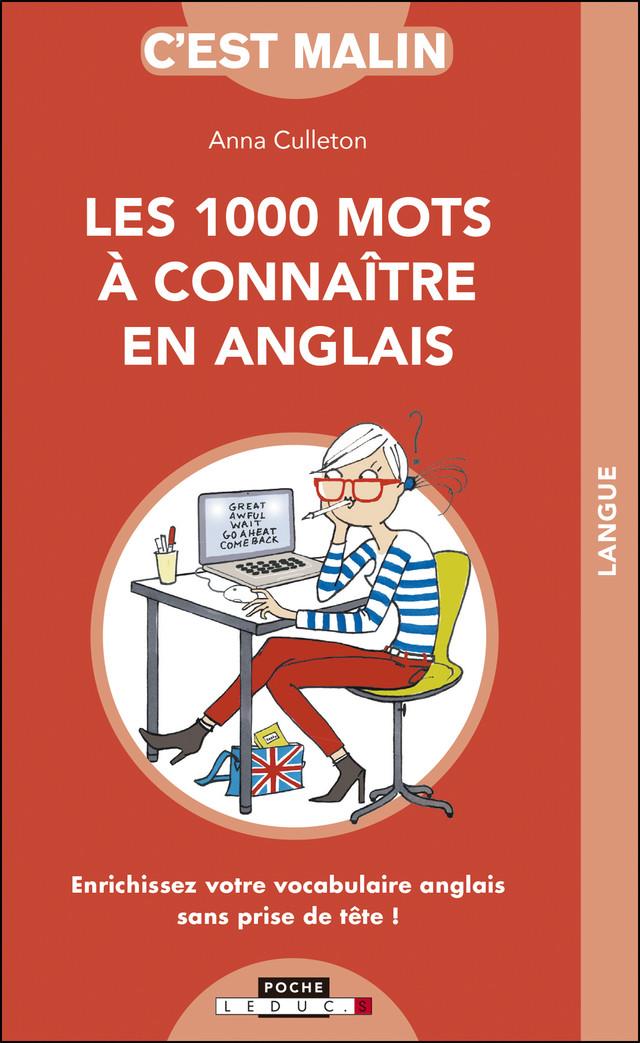 Les 1000 Mots A Connaitre En Anglais C Est Malin Anna