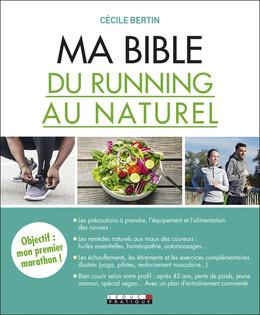 Ma bible du running au naturel - Cécile Bertin - Éditions Leduc